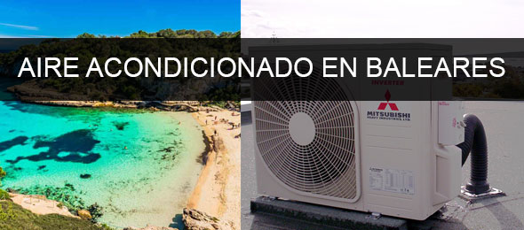 instaladores aire acondicionado baleares