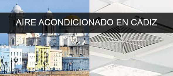 instaladores aire acondicionado Cádiz
