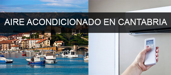 instaladores aire acondicionado Cantabria