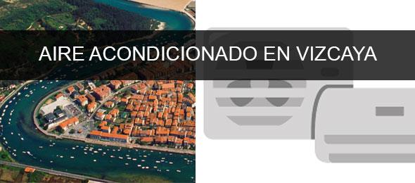 instaladores aire acondicionado Vizcaya