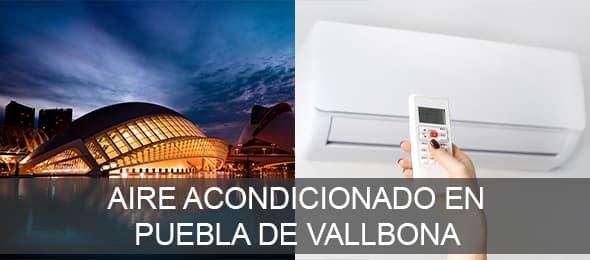 Aire acondicionado en Puebla de Vallbona